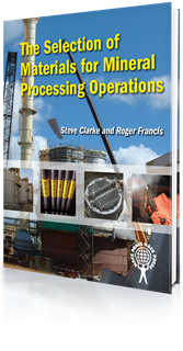 Picture of The Selection of Materials for Mineral Processing Operations