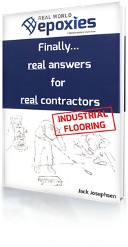 Picture of Real World Epoxies: Finally....real answers for real contractors