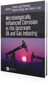 Picture of Microbiologically Influenced Corrosion in the Upstream Oil and Gas Industry