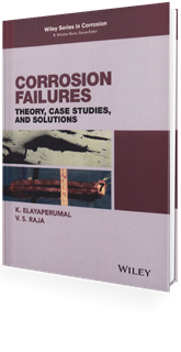 Picture of Corrosion Failures:  Theory, Case Studies, and Solutions