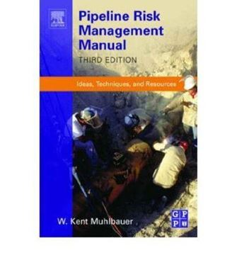 Picture for Pipeline Risk Management Manual 3rd Edition