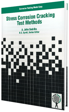 Picture for Corrosion Testing Made Easy - Stress Corrosion Cracking Test Methods