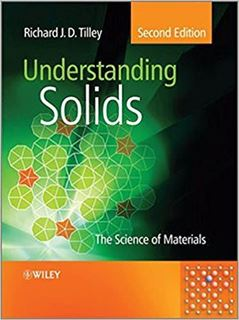 Picture for Understanding Solids: The Science of Materials, 2nd Edition