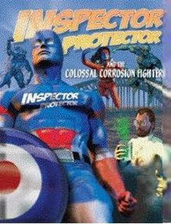 Picture for Inspector Protector and the Colossal Corrosion Fighters