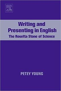 Picture for Writing and Presenting in English -The Rosetta Stone of Science