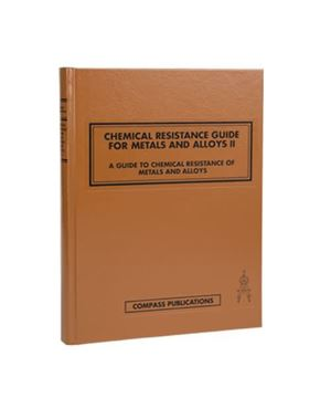 Picture for Chemical Resistance Guide for Metals and Alloys II