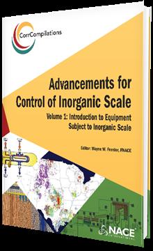 CorrCompilation: Advancements for Control of Inorgranic Scale, Volume 1
