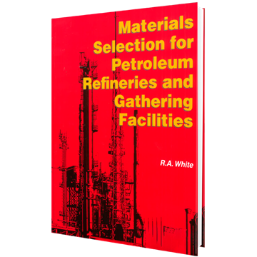 Picture of Materials Selection for Petroleum Refineries and Gathering Facilities